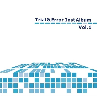 Trial & Error Inst Album Vol.1