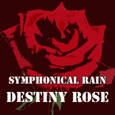 【ボーカル曲音楽素材】Symphonical Rain Vocal Material「Destiny Rose」