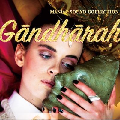 マニアックサウンドコレクション「ガンダーラ」