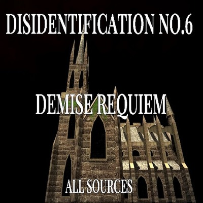 Disidentification_No.6_Demise requiem_Sample(アップデート後)