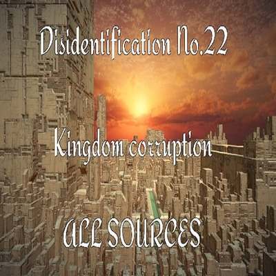 Disidentification_No.22_Kingdom corruption(アップデート後)