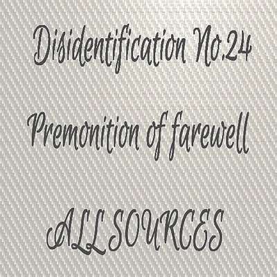 Disidentification_No.24_Premonition of farewell_Sample(アップデート後)